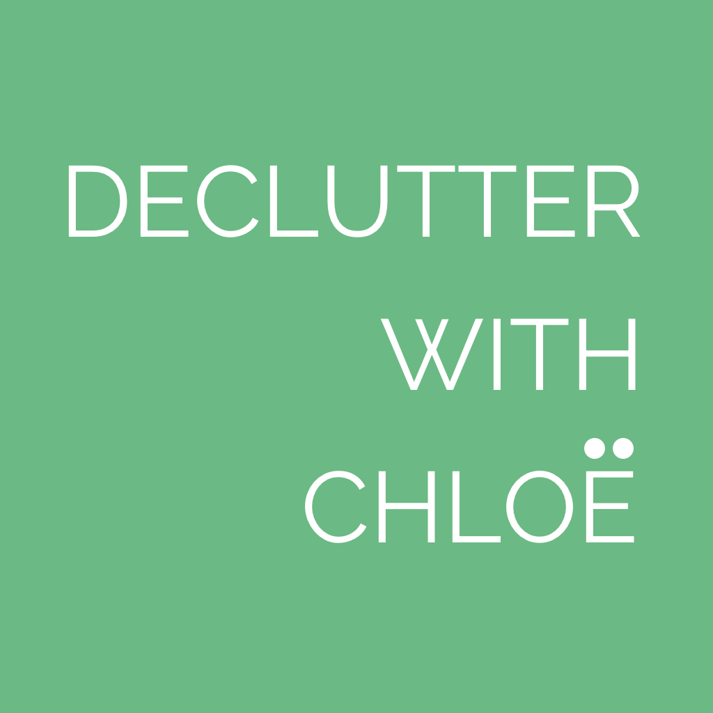 Declutter With Chloë